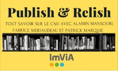 Séminaire inter-équipe : Publish & Relish